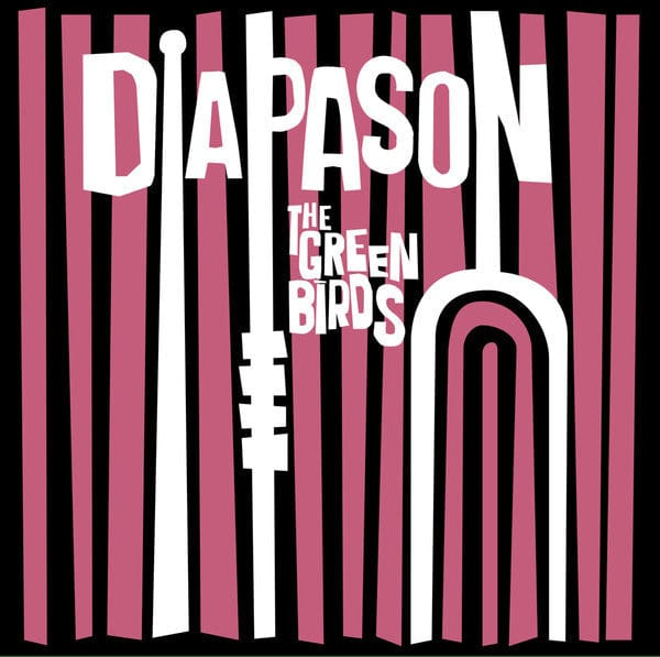 Diapason - The Green Birds