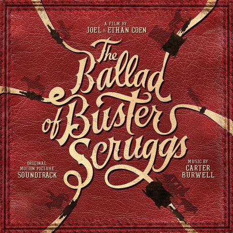 The Ballad of Buster Scruggs - Original Motion Picture Soundtrack LP