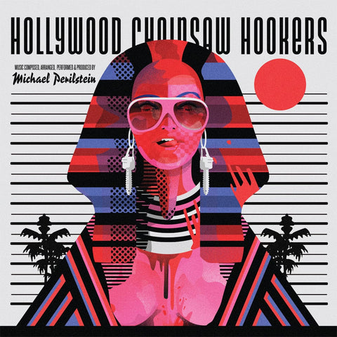 Hollywood Chainsaw Hookers - Original Motion Picture Soundtrack LP
