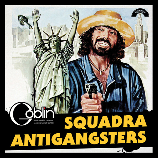 Squadra Antigangsters by  Goblin (White vinyl Exclusive)