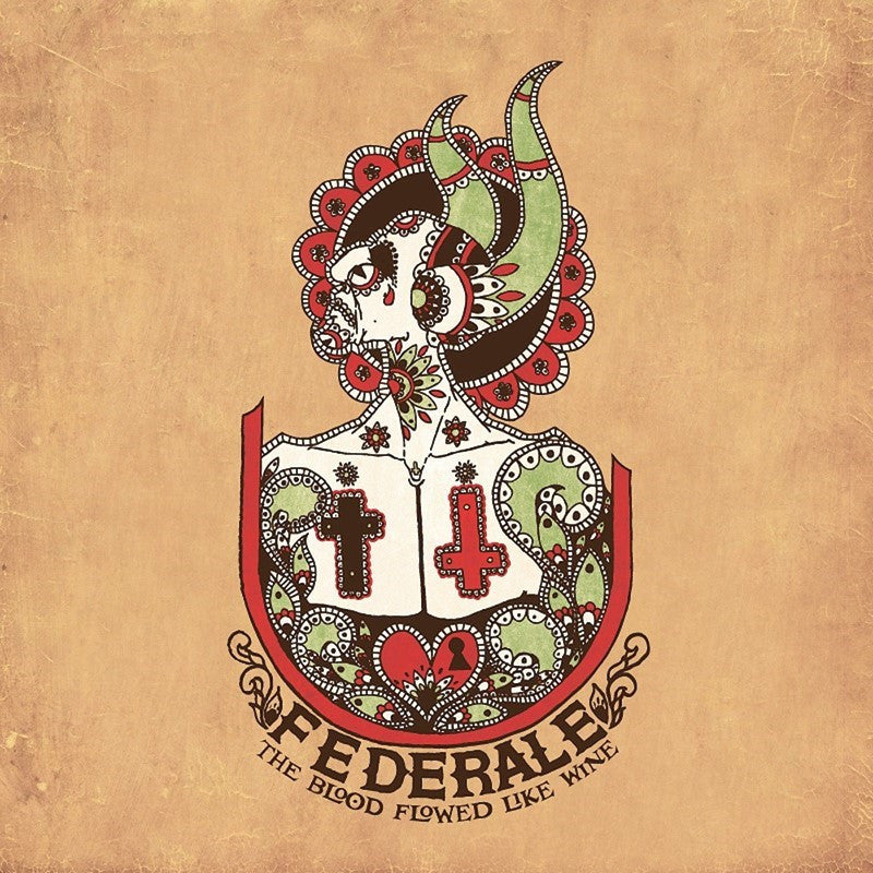 Federale - The Blood Flowed Like Wine 2XLP