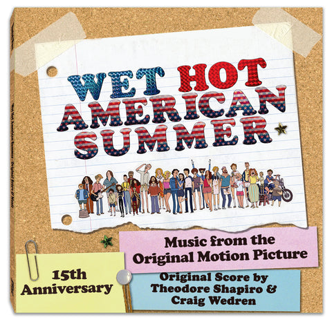 Wet Hot American Summer - Original Motion Picture Soundtrack LP