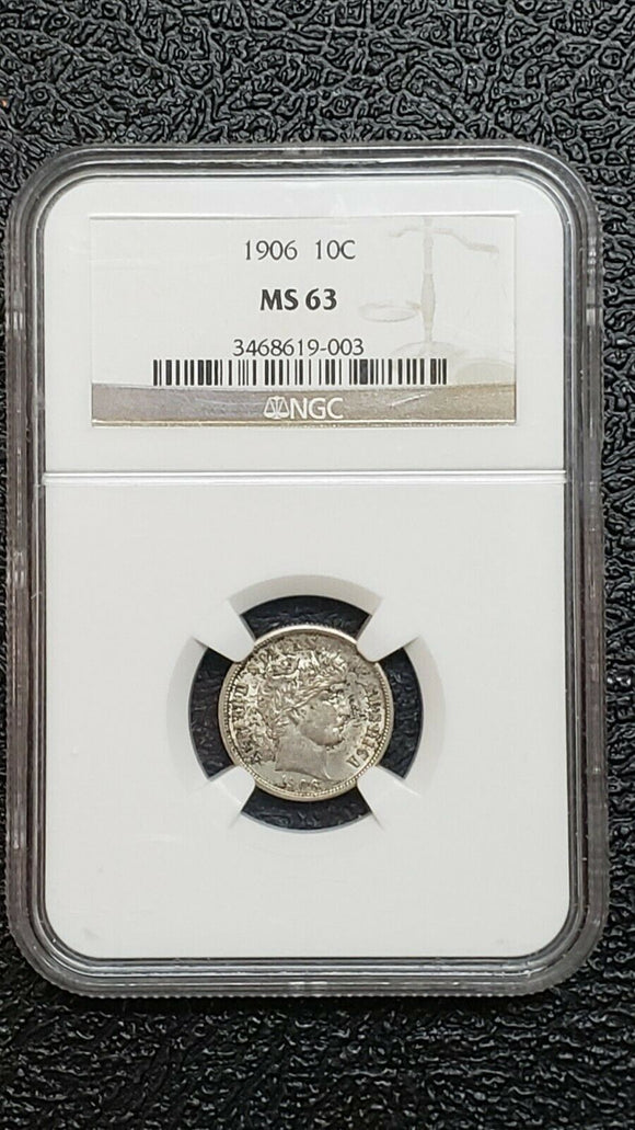 1906 United States Silver Barber Dime MS63 NGC Coin