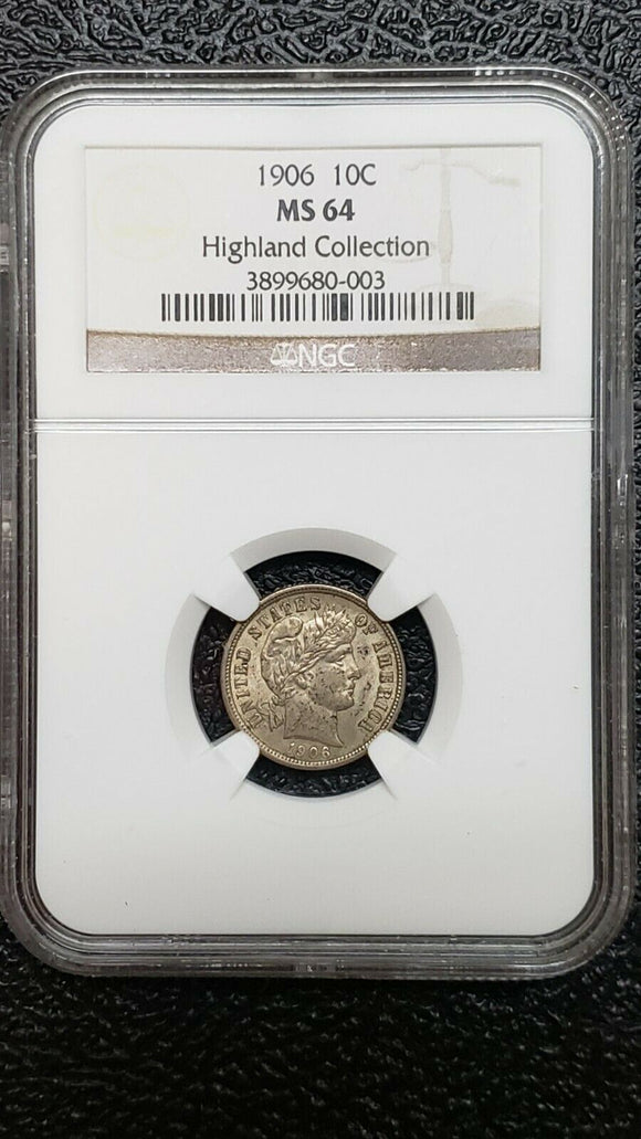 1906 Barber Dime NGC Graded MS64 Silver 10 cent Coin Highland Collection