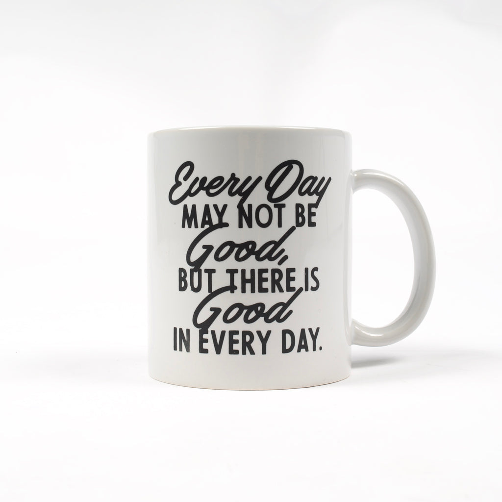 Good In Every Day Mug