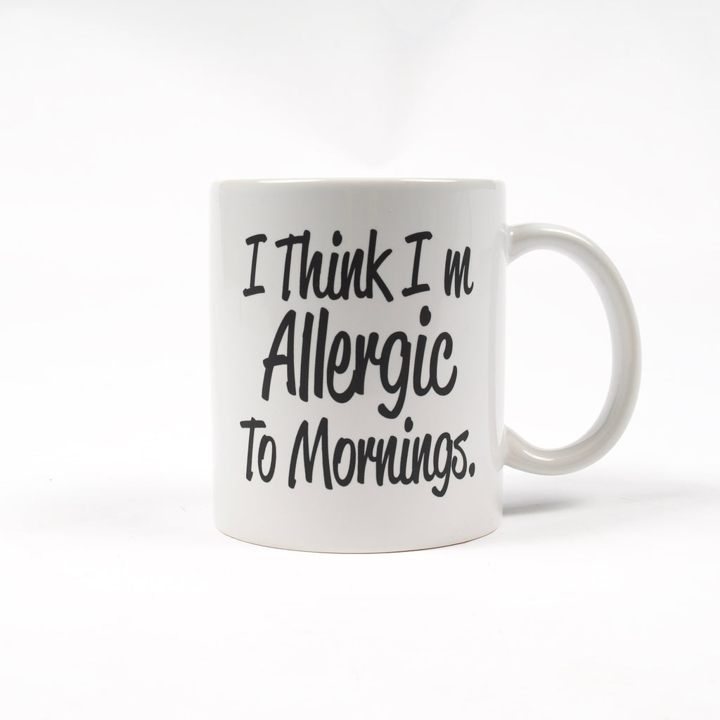 Allergic To Mornings Mug