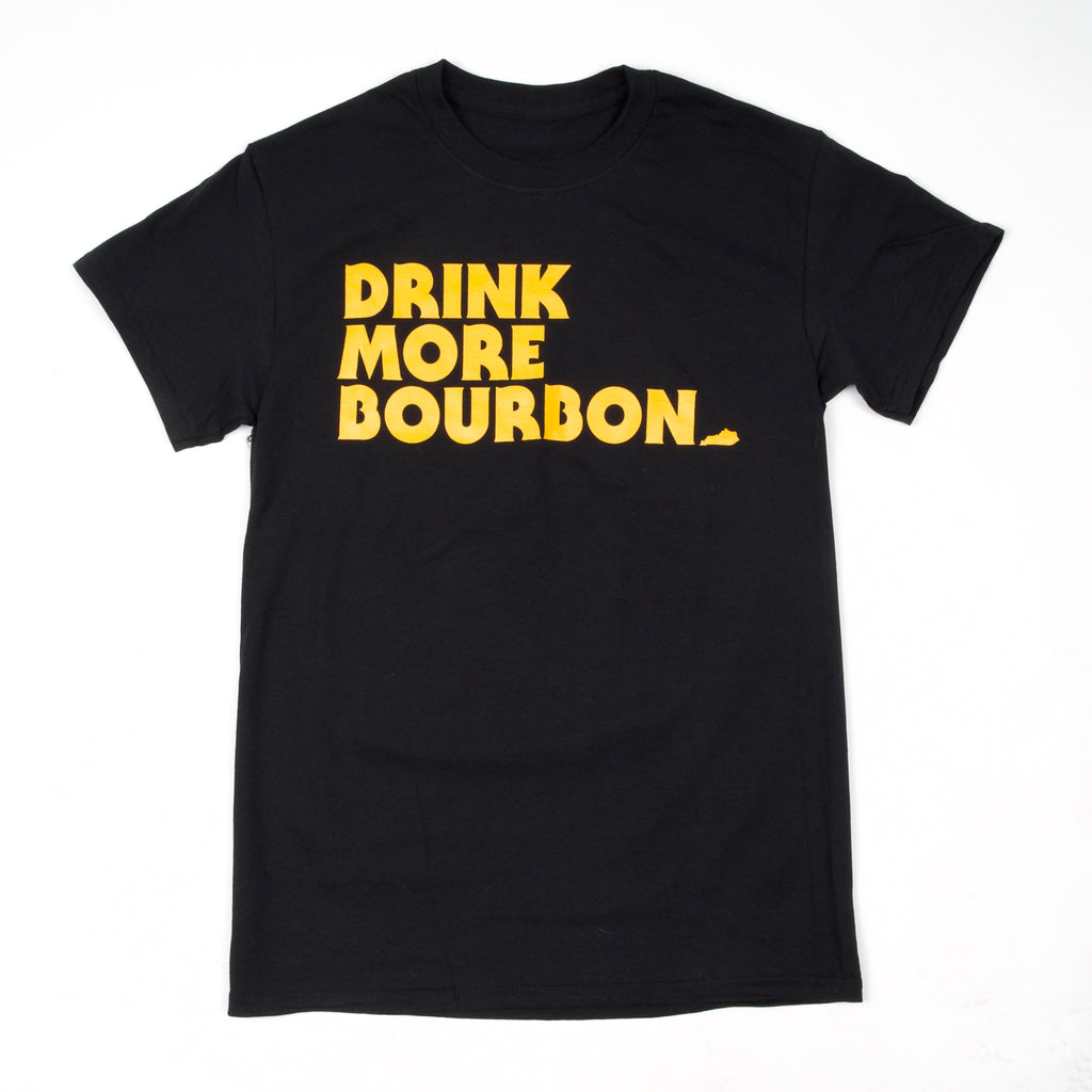 Drink More Bourbon Black
