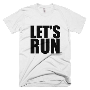 Let's Run Short Sleeve Tee