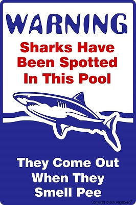 Sharks Have Been Spotted in This Pool Tin Sign - Tina Velk Co
