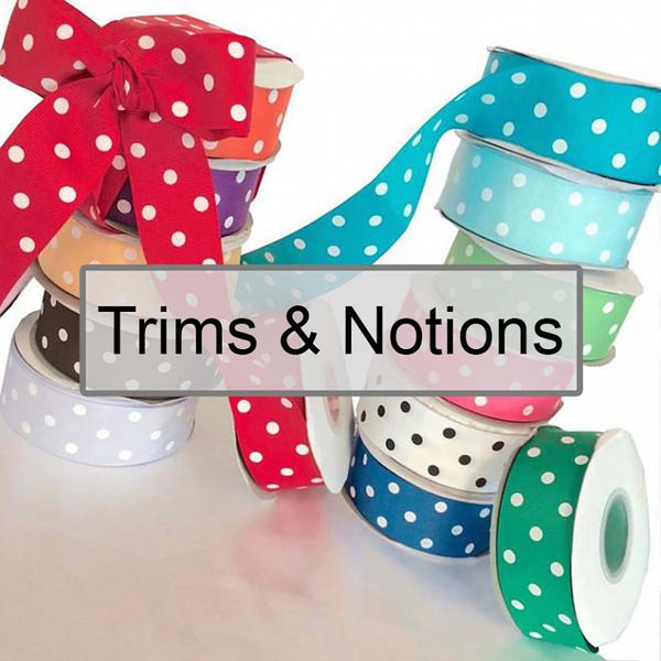 Trims and Notions