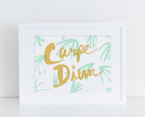 Carpe Diem Screenprint