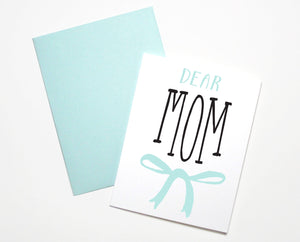 Dear Mom Bow Card