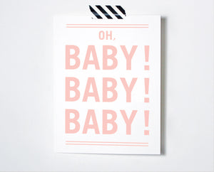 Oh Baby Baby Baby Card