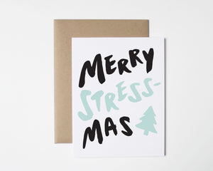 Merry Stressmas Christmas Card