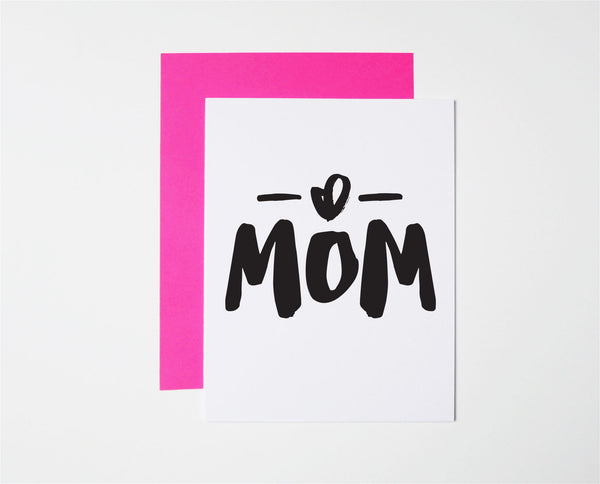 Mom- Mother's Day Card