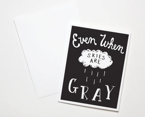 Skies Are Gray Card