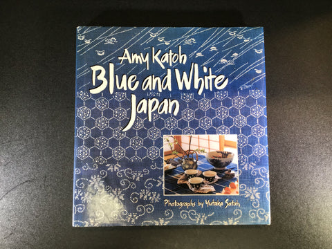 """Blue and White Japan"" Book by Amy Katoh"