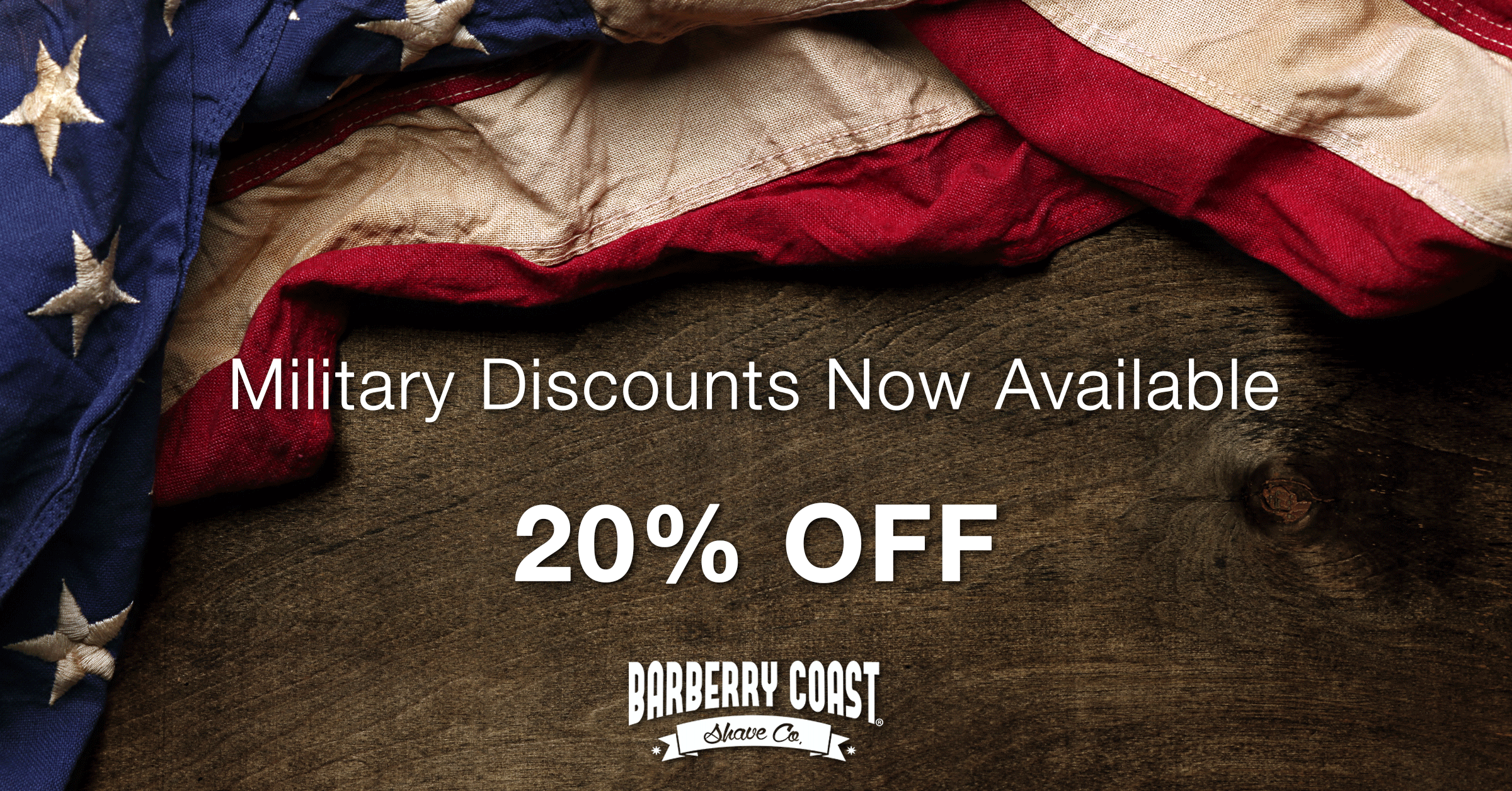 Military Discounts Now Available!