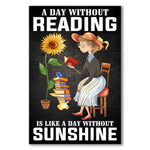 Load image into Gallery viewer, A day without Reading is like a day without sunshine 2