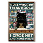 Load image into Gallery viewer, I Read Books - I Crochet and I Know Things