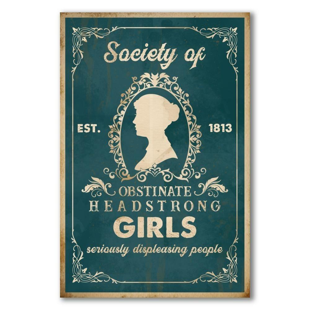 Society of obstinate headstrong girls seriously displeasing people
