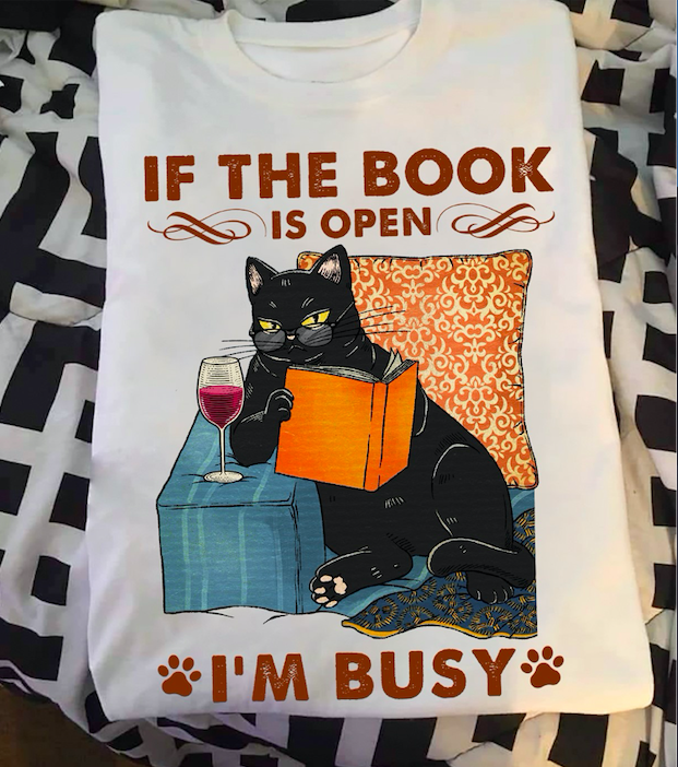 Black Cat - If The Book Is Open, I'm Busy