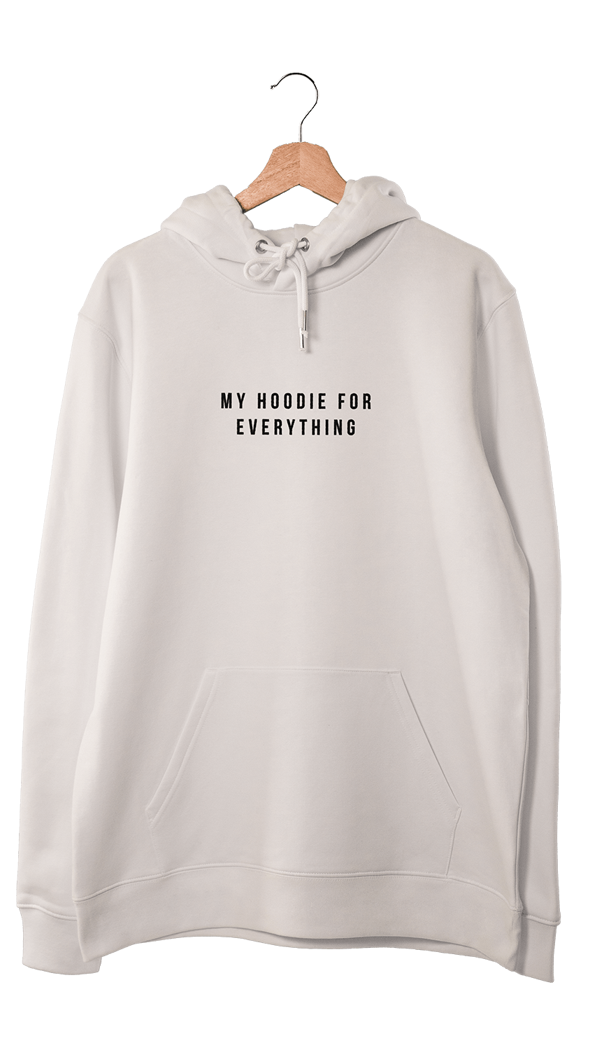 My hoodie for everything