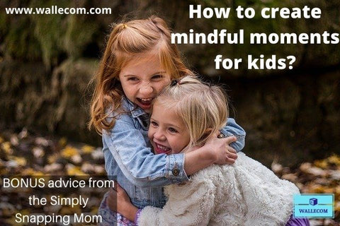 How-to-create-mindful-moments-for-kids