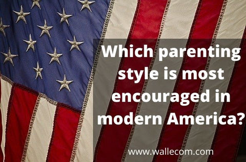 Which-parenting-style-is-most-encouraged-in-modern-America