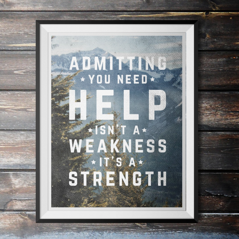 Admitting You Need Help Poster