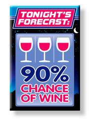 90% Chance of Wine - Magnet