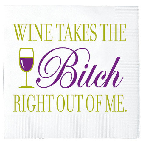 Wine Takes the Bitch - Napkins