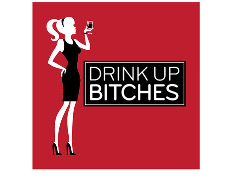 Drink Up Bitches - Napkins