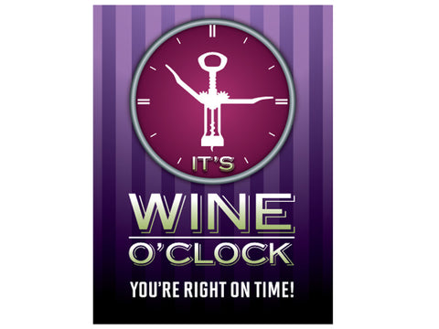 It's Wine O'Clock - Magnet