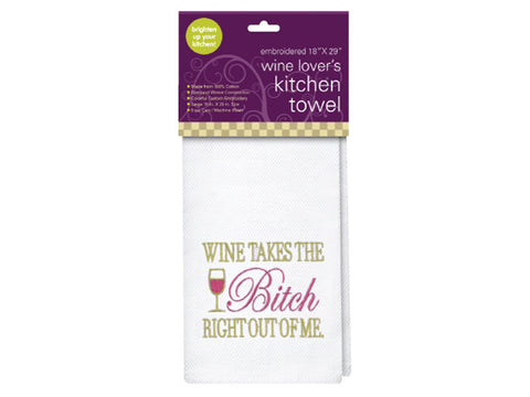 Wine Takes the Bitch - Kitchen Towel