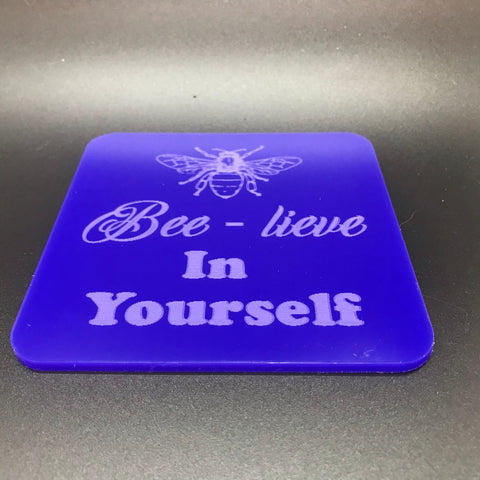 Bee-lieve In yourself(many colours available)
