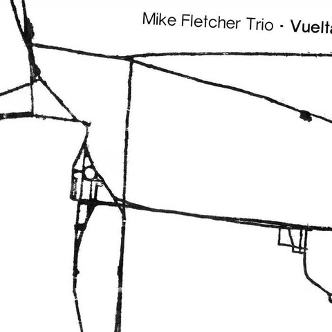 Mike Fletcher Trio - Vuelta CD