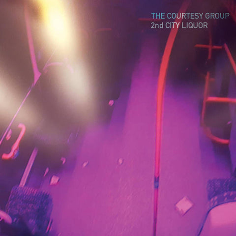 The Courtesy Group - 2nd City Liquor CD