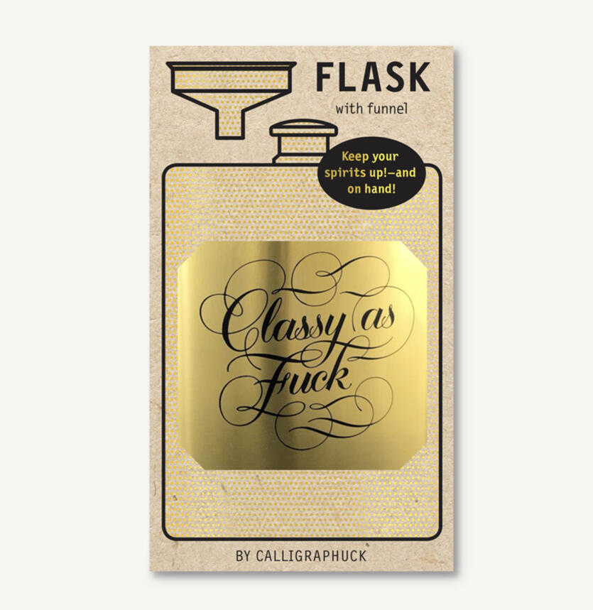 Classy as F*ck Hip Flask