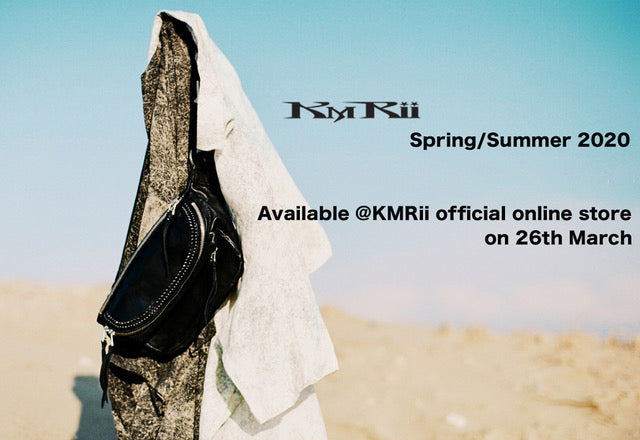 KMRii S/S 2020 New Collection!!