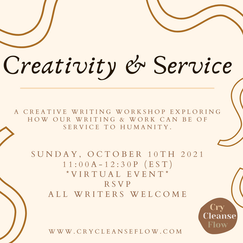 Cry Cleanse Flow Creativity and service. creative workshop and healing circle