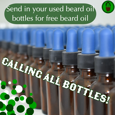 Bottles lined up. Calling for used oil bottles in exchange for a free beard oil