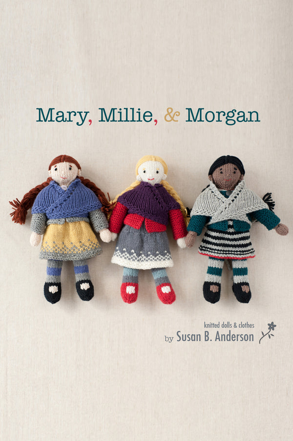 mary, millie, & morgan doll kits
