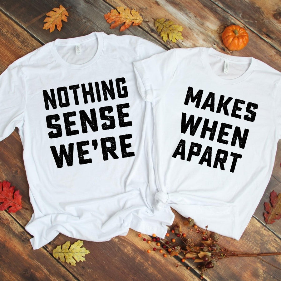 Couples Shirts - Nothing Make Sense White