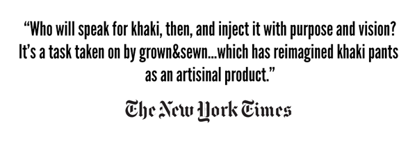 New York Times quote about grown&sewn