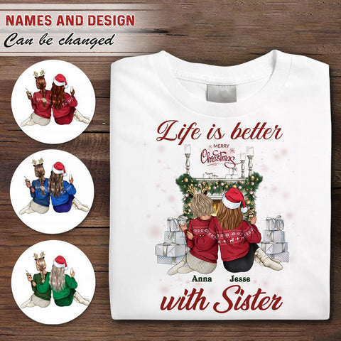 Life Is Better With Sister Christmas Shirt