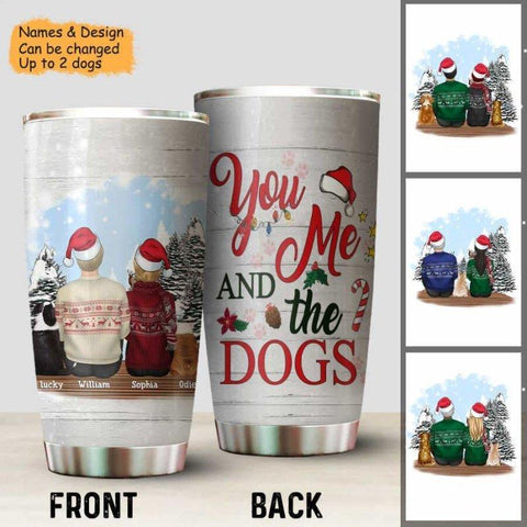 You, Me And The Dogs Tumbler