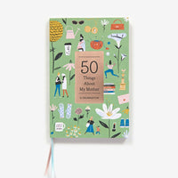 50 Things About My Mother