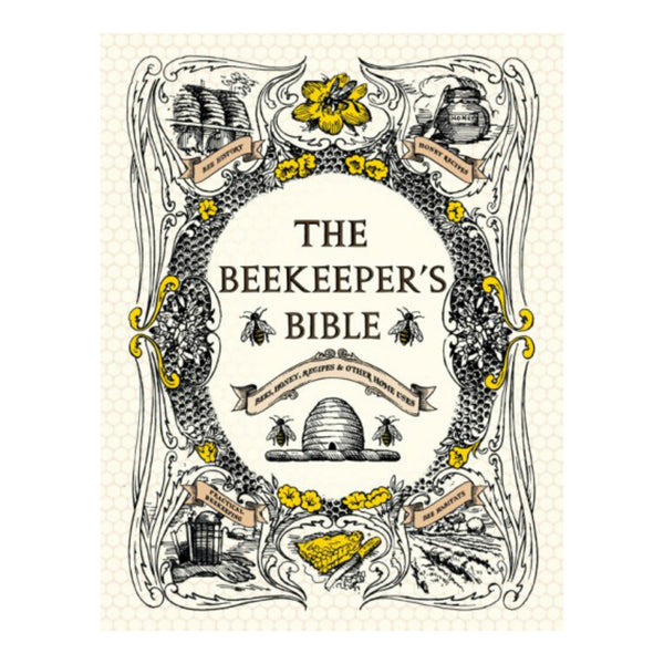The Beekeeper's Bible (Hardcover)