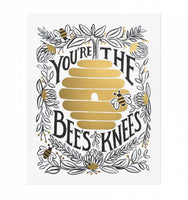 You're the Bee's Knees Art Print